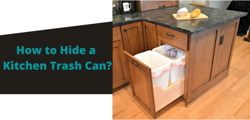 How to Hide a Kitchen Trash Can